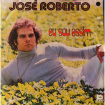 Jose Roberto - Lp - Veja O Video