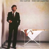 Eric Clapton - Money And Cigarettes - Remaster- Novo - Cd