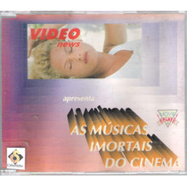 Cd Video News - As Músicas Imortais Do Cinema
