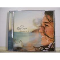 Etiene Pires, Ele Vem, Cd Original Raro