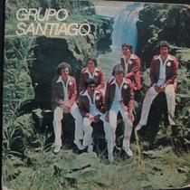 Grupo Santiago - Nossa Casinha - Não Me Compacto Vinil Raro