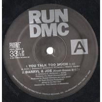 Run Dmc 12 Single You Talk Too Much