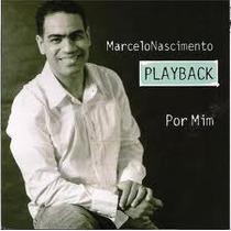 Playback Marcelo Nascimento - Por Mim (raridade Lacrado)
