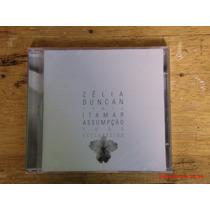 Cd (novo Lacrado) - Zélia Duncan - Canta Itamar Assumpção