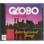 Cd Globo Collection - International Songs
