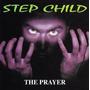 Step Child - The Prayer Importado ( Otimo Hard Rock )