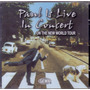 Cd Paul Is Live In Concert - On The New World Tour - Novo***