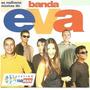 Cd - Banda Eva - As Melhores Músicas - Lacrado