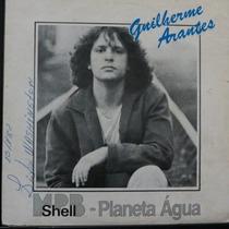 Guilherme Arantes - Mpb Shell- Planeta Compacto Vinil Raro