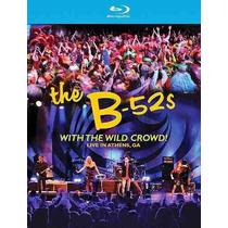 Blu-ray Original: The B-52s With The Wild Crowd - Lacrado Br