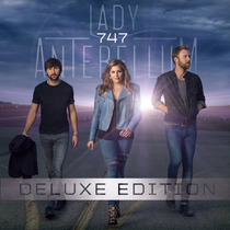 Cd Lady Antebellum 747 (deluxe Edition) [import] Novo Lacrad