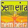 Cd Sem Eira Nem Beira - Vol.1 Vivo -part Projeto Pe Na Porta