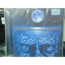 Eric Clapton-pilgrim Novo-original-lacrado De Fábrica!