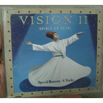 Cd Vision 2 / Spirit Of Rumi / Frete Gratis