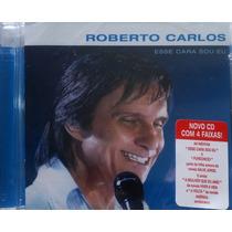 Cd Roberto Carlos Esse Cara Sou Eu Lacrado Fábrica