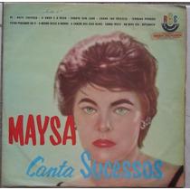 Lp Maysa (canta Sucessos)