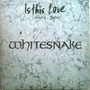 Whitesnake 12 Single Is This Love
