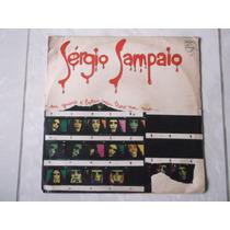 Lp Sergio Sampaio: Eu Quero É Botar O Meu Bloco Na Rua 1973