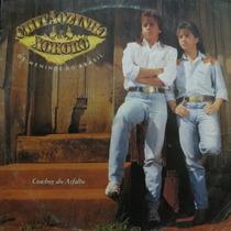 Lp Chitãozinho & Chororó - Cowboy Do Asfalto - O Vinil Raro
