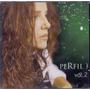 Cd Ana Carolina - Perfil Vol. 2 - Novo***