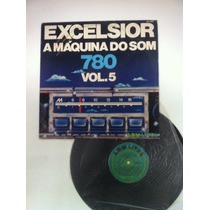 Lp Vinil Excelsior A Maquina Do Som Vol 5