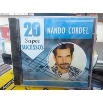 Nando Cordel-20 Super Sucessos -novo-original-lacrado!!!