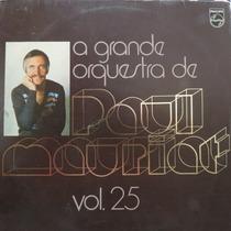 Lp Paul Mauriat - E Sua Grande Orquestra - Volum Vinil Raro