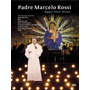 Dvd Padre Marcelo Rossi Agape Amor Divino Novo Original Nfe