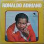 Lp Ronaldo Adriano (tapecar)