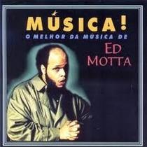 Cd Ed Motta - Musica - O Melhor Da Musica