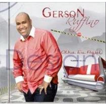 Cd Gerson Rufino - Olha Eu Aqui / Playback Incluso.