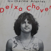 Guilherme Arantes - Deixa Chover - À No Compacto Vinil Raro