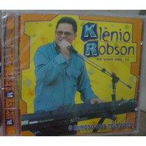 Cd Klenio Robson / O Mimoso Dos T / Lacrado Frete Gratis