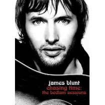 Dvd James Blunt - Chasing Time: The Bedlam Sessions