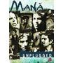 Dvd Maná - Mtv Unplugged (924686)