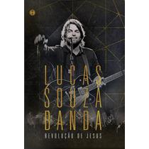 Dvd Lucas Souza - Revolução De Jesus (2012) Lacrado Raridade