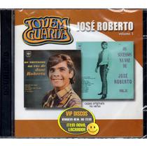 Cd José Roberto Vol. 1 Jovem Guarda Duplo - Novo Lacrado