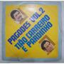 Lp Tiao Carreiro E Pardinho - Pagodes Vol 2