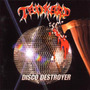 Tankard - Disco Destroyer - Lacrado - Sodom Kreator Exodus