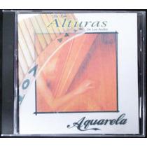 Cd De Las Alturas De Los Andes - Aquarela / Frete Gratis