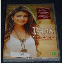 Paula Fernandes Encontros Pelo Caminho Dvd Novo E Lacrado