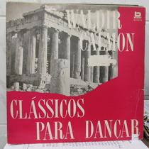Lp Waldir Calmon Classicos Para Dançar Ótimo Estado