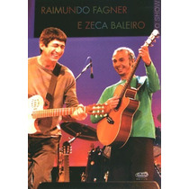 Raimundo Fagner E Zeca Baleiro