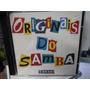 Os Originais Do Samba, Cd É De Lei, Rca-1993 14 Melhores