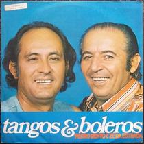 Lp Pedro Bento E Zé Da Estrada (tangos E Boleros) Novissimo