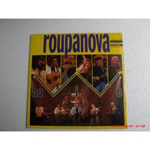 Lp (ao Vivo) C/ Encarte - Roupa Nova - Edição 1991