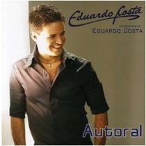 Cd Eduardo Costa - Autoral