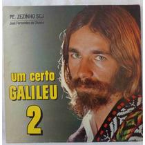 Pe. Zezinho Lp Nacional Usado Um Certo Galileu 2 1981 Encart