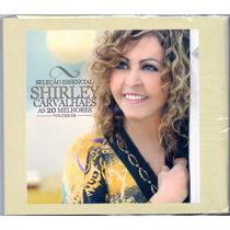 Cd Shirley Carvalhaes - As 20 Melhores Vol. 1 / Digipack -