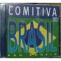 Cd Comitiva Brasil Rodeio- Chitaozinho E Xororo, Paula Hunte